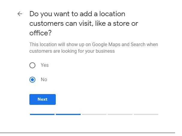 "screenshot of Google My Business Setup Question: ""Do you want to add a location customers can visit, like a store or office?"""