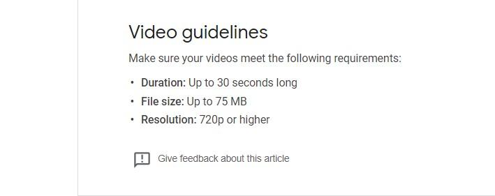 google my business Video guidelines, Duration: Up to 30 seconds long File size: Up to 75 MB Resolution: 720p or higher